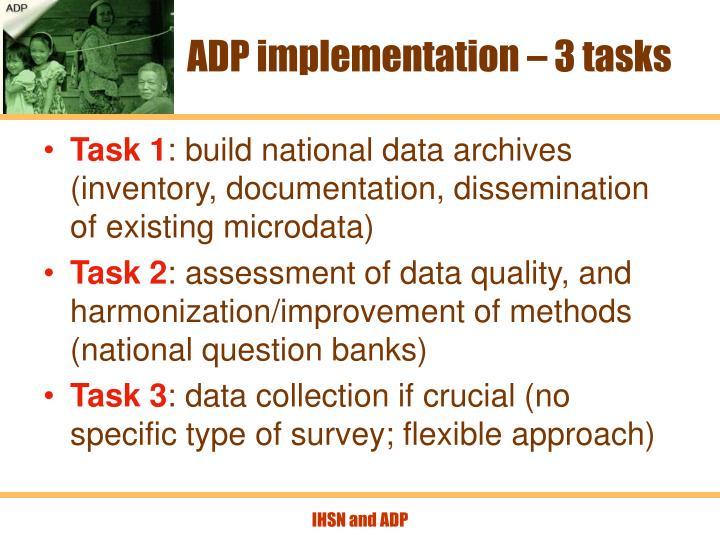 ADP implementation – 3 tasks