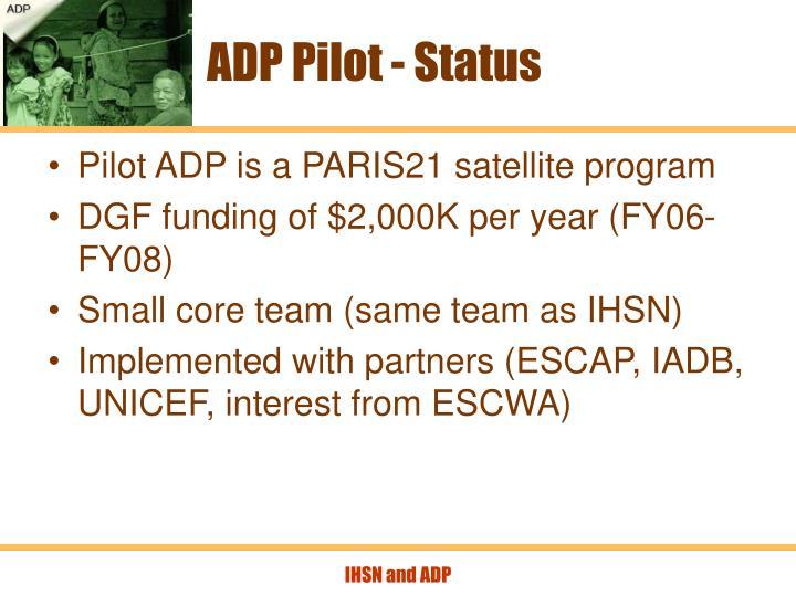 ADP Pilot - Status