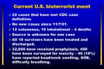 current u s bioterrorist event