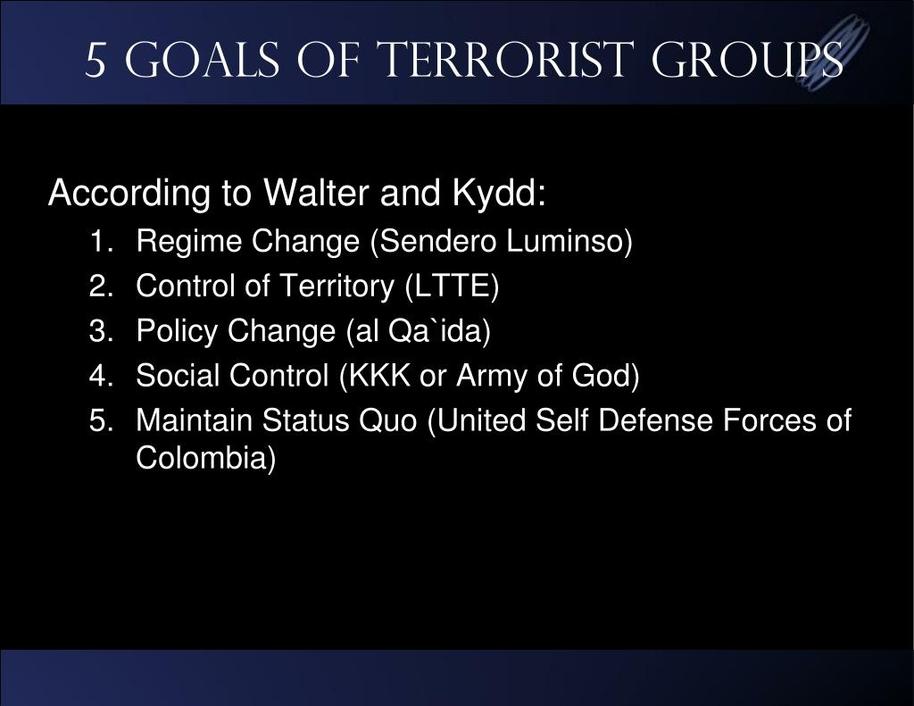 5 Goals of Terrorist Groups
