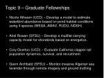 topic 9 graduate fellowships