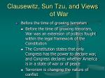 clausewitz sun tzu and views of war8
