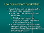 law enforcement s special role30
