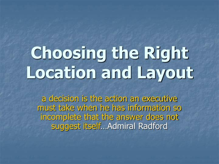 choosing the right location and layout n.