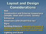 layout and design considerations