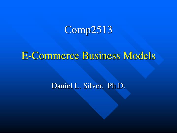 comp2513 e commerce business models n.