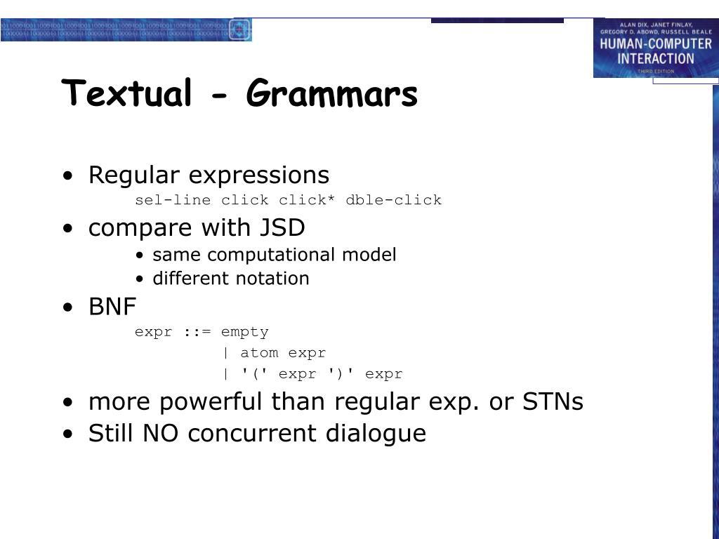 Textual - Grammars
