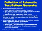 definition of automatic test pattern generator