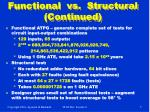 functional vs structural continued