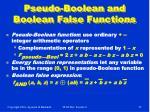 pseudo boolean and boolean false functions