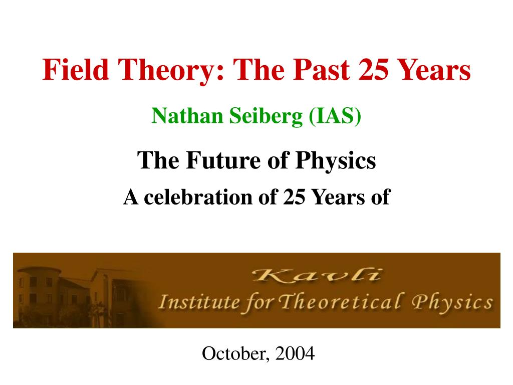 field theory the past 25 years l.