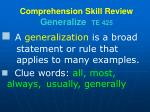 comprehension skill review generalize te 425