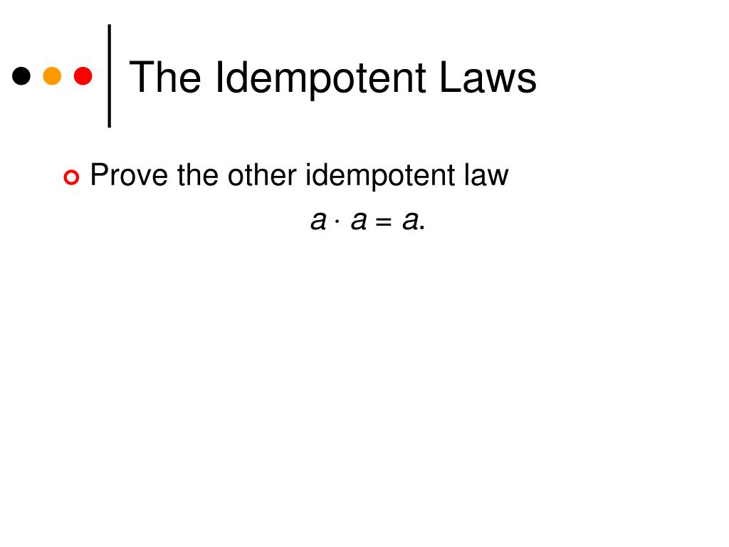 The Idempotent Laws