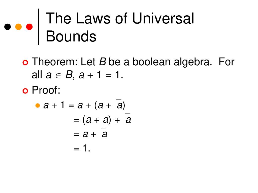 The Laws of Universal Bounds