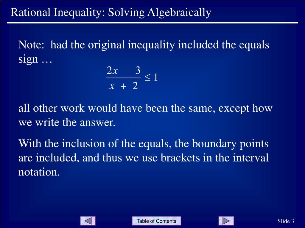 Rational Inequality: Solving Algebraically
