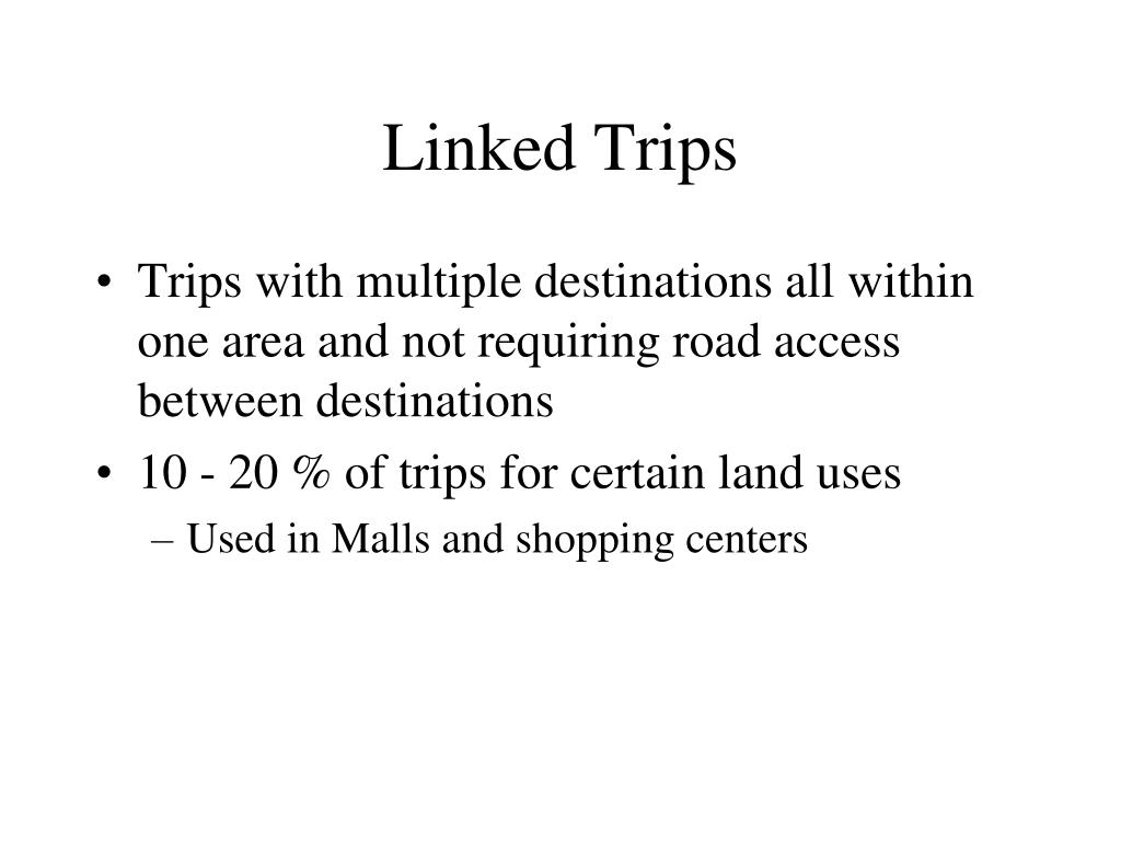 Linked Trips
