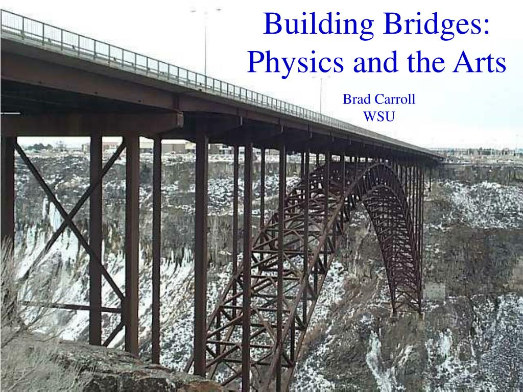 building bridges physics and the arts l.