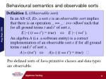 behavioural semantics and observable sorts