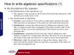 how to write algebraic specifications 1