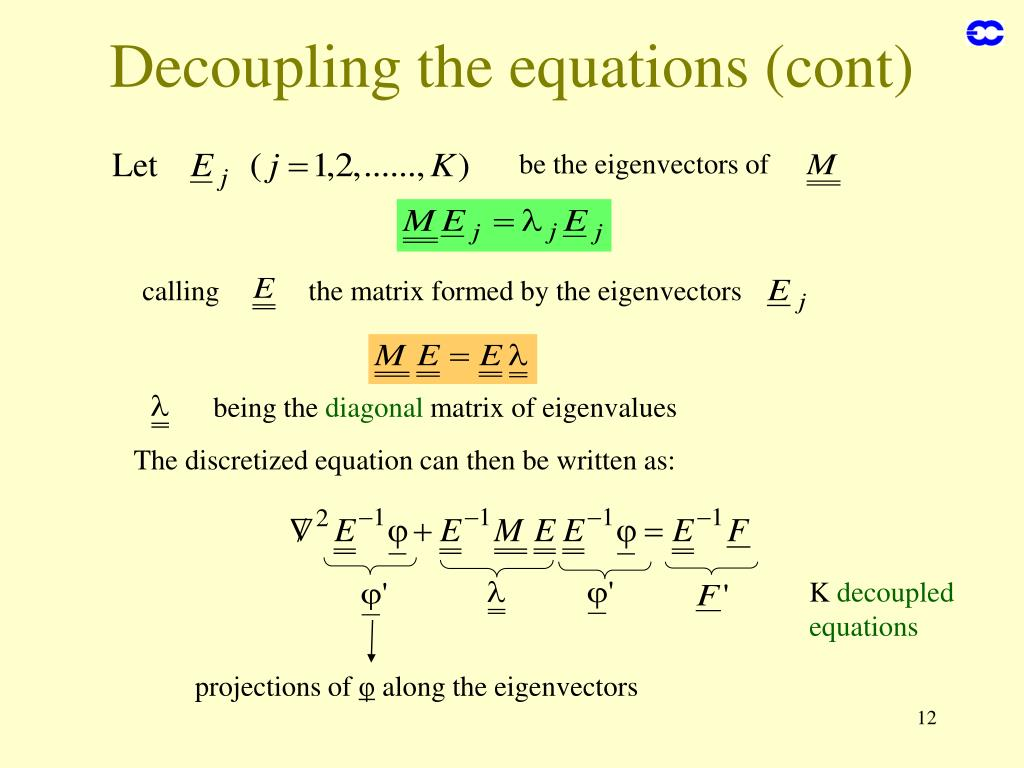 Decoupling the equations (cont)