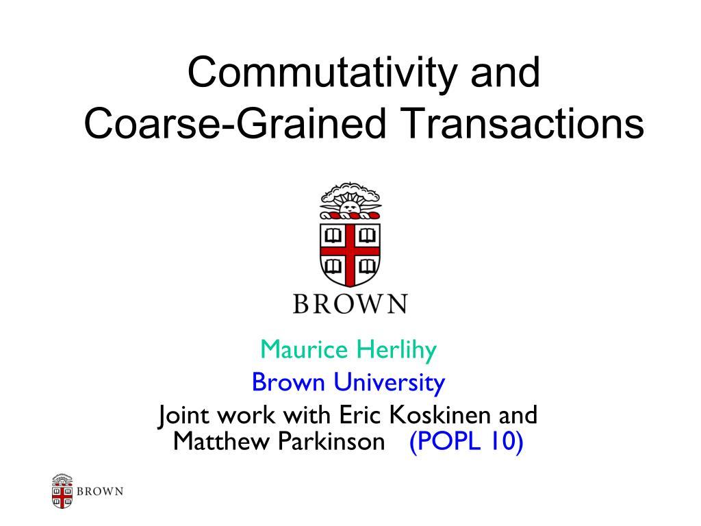 commutativity and coarse grained transactions l.