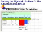 solving the algebraic problem 3 the adjusted spreadsheet