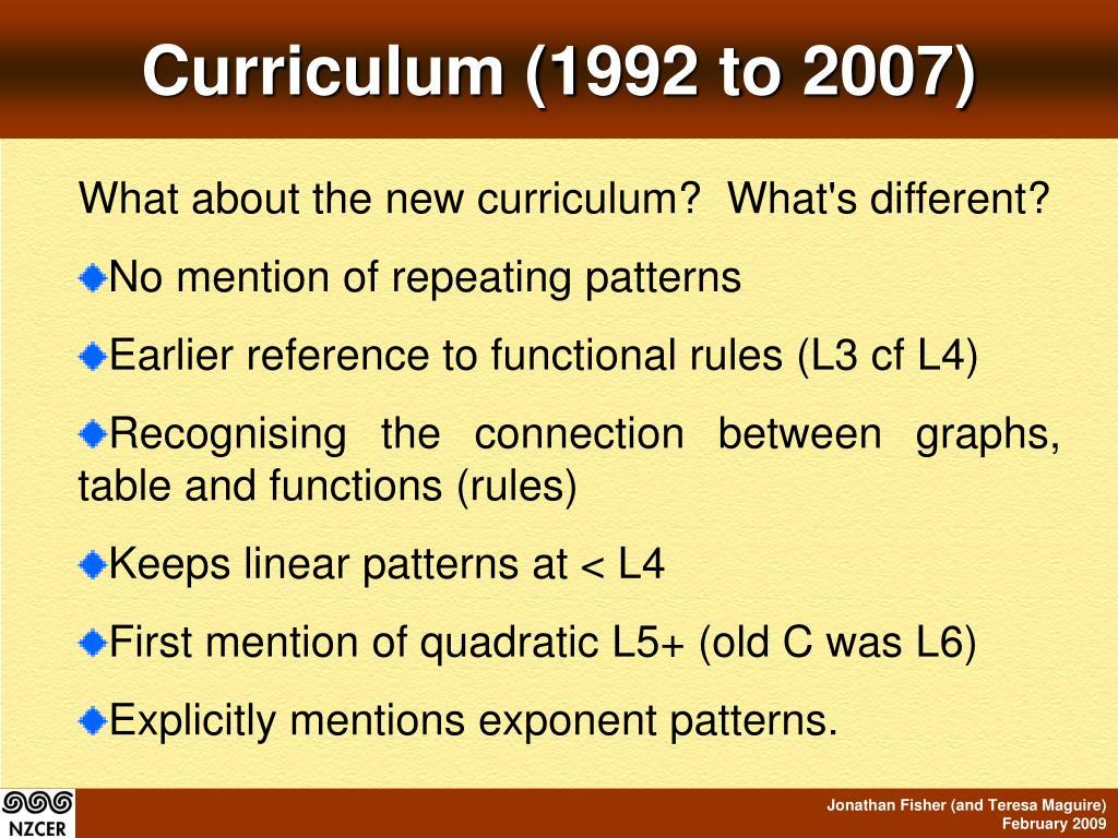 Curriculum (1992 to 2007)