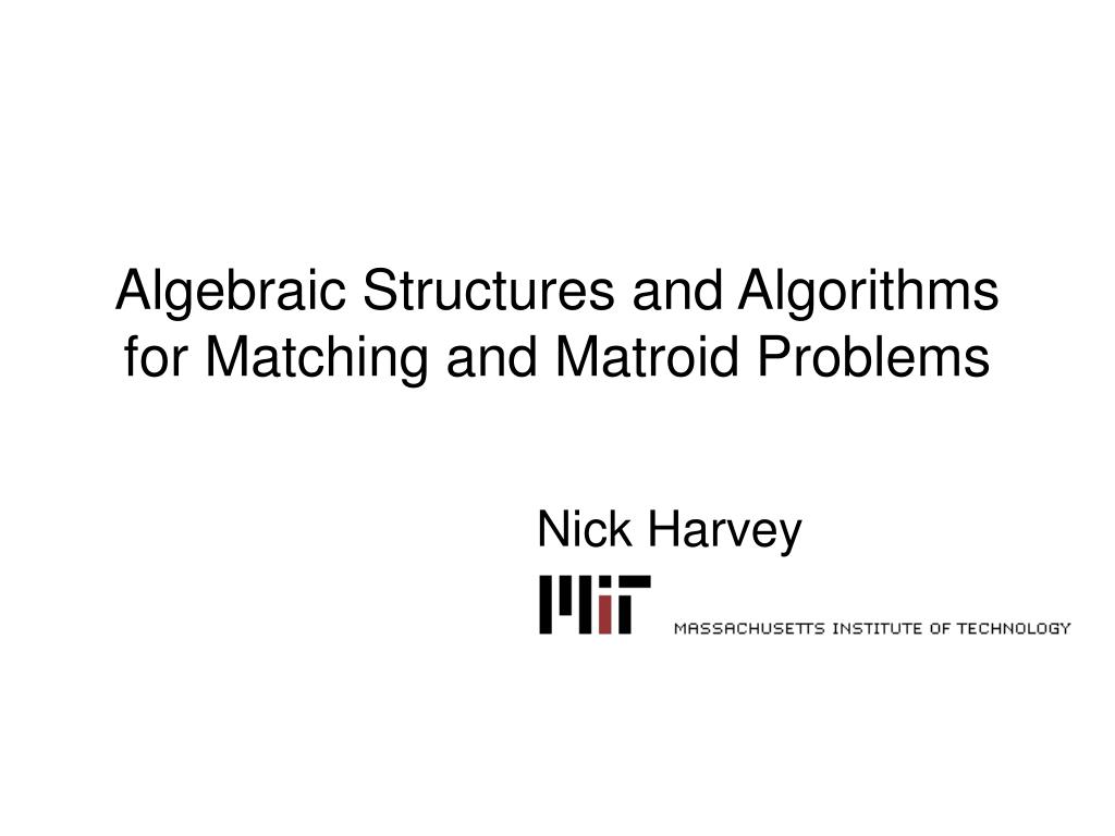 algebraic structures and algorithms for matching and matroid problems l.