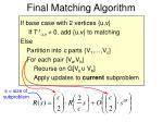 final matching algorithm