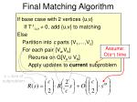final matching algorithm37