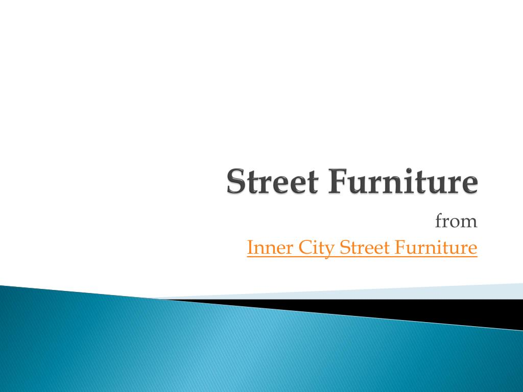 street furniture l.