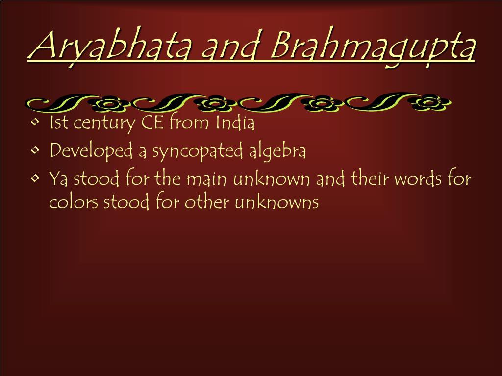Aryabhata and Brahmagupta