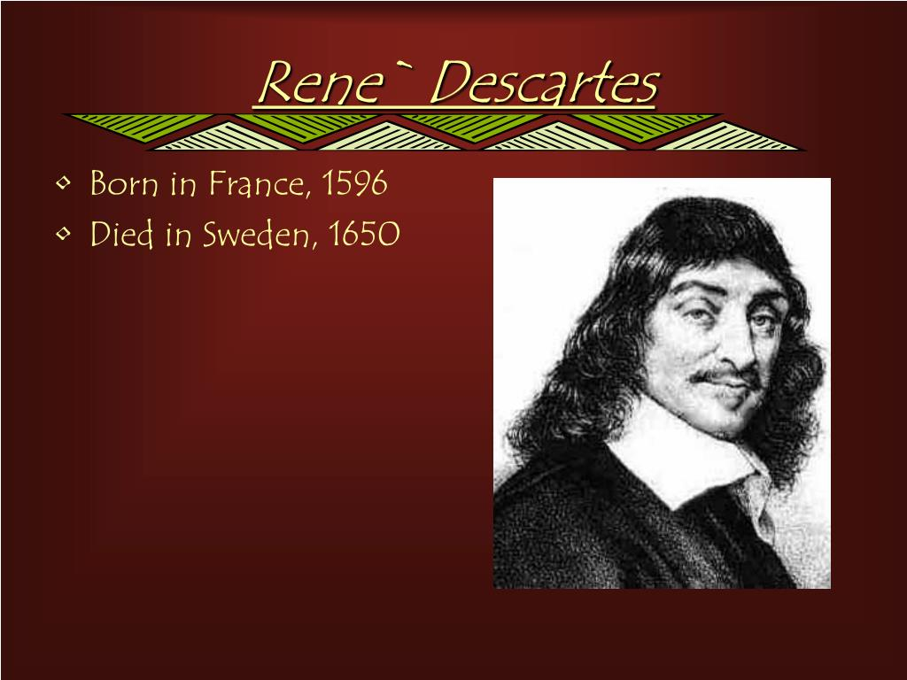 Rene` Descartes