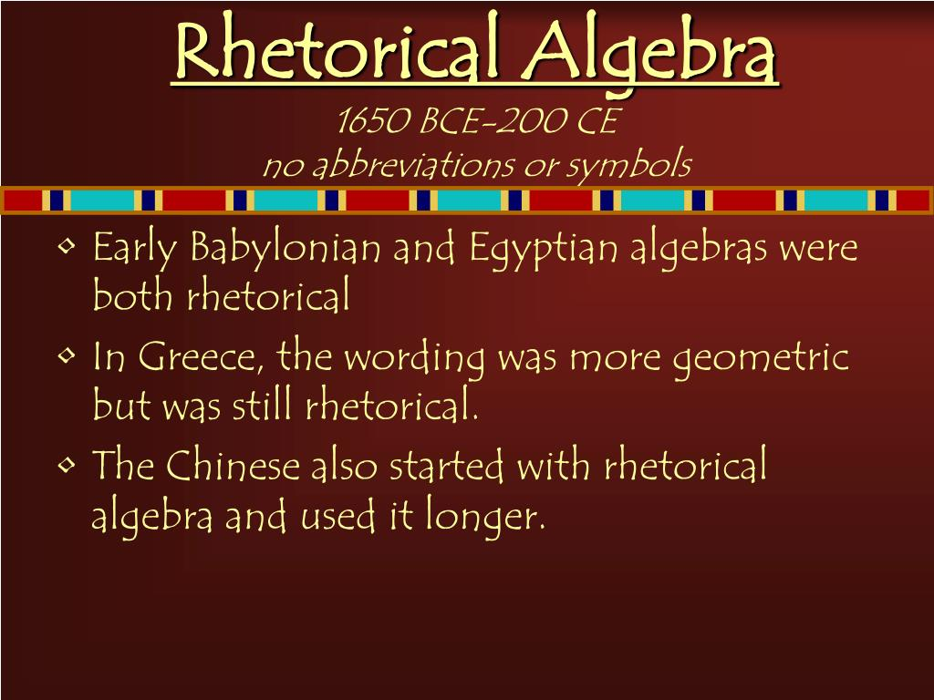 Rhetorical Algebra