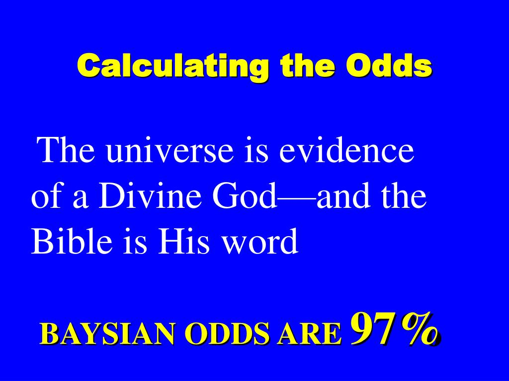 Calculating the Odds