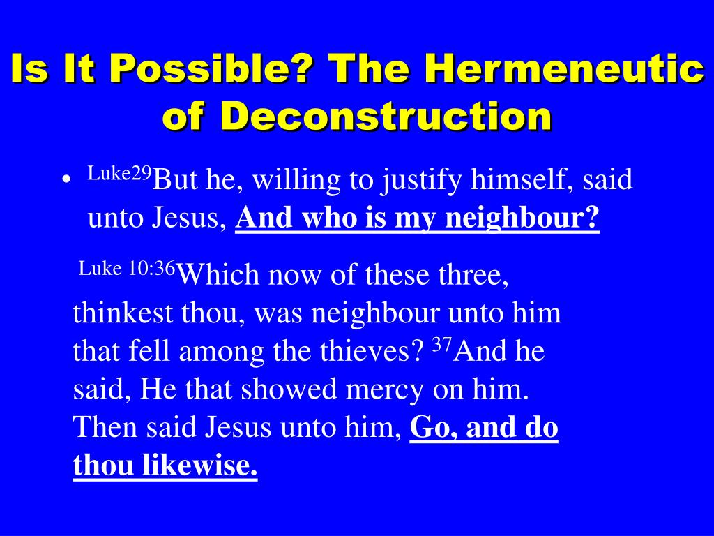 Is It Possible? The Hermeneutic of Deconstruction
