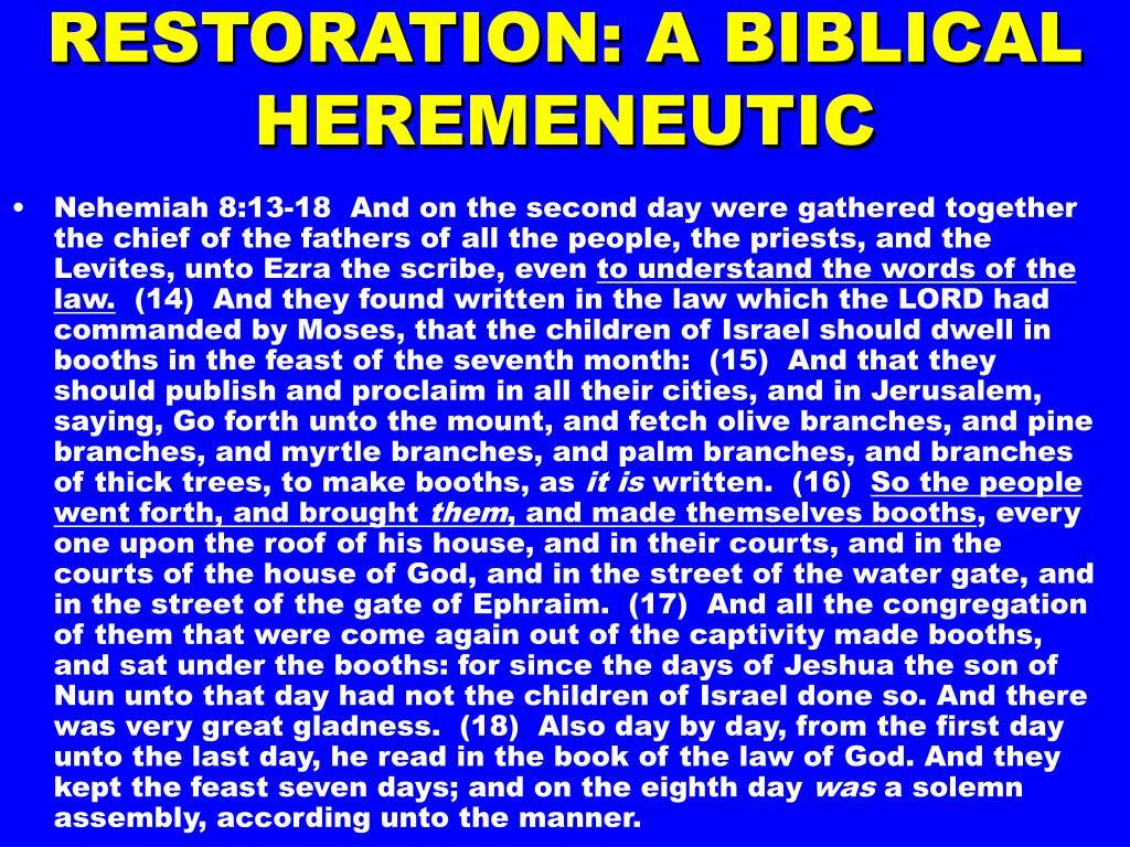 RESTORATION: A BIBLICAL HEREMENEUTIC