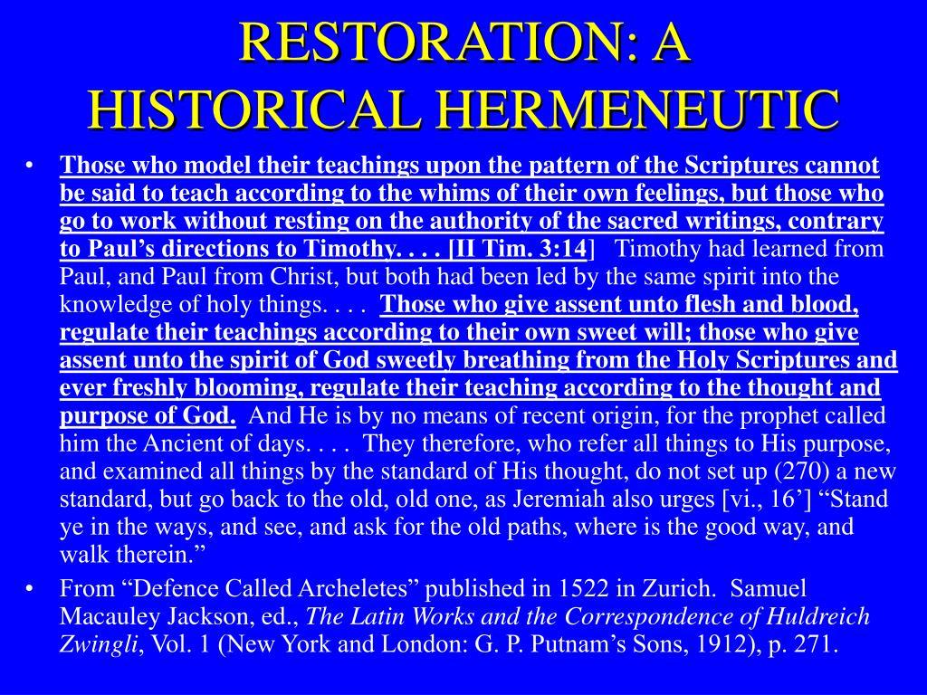 RESTORATION: A HISTORICAL HERMENEUTIC