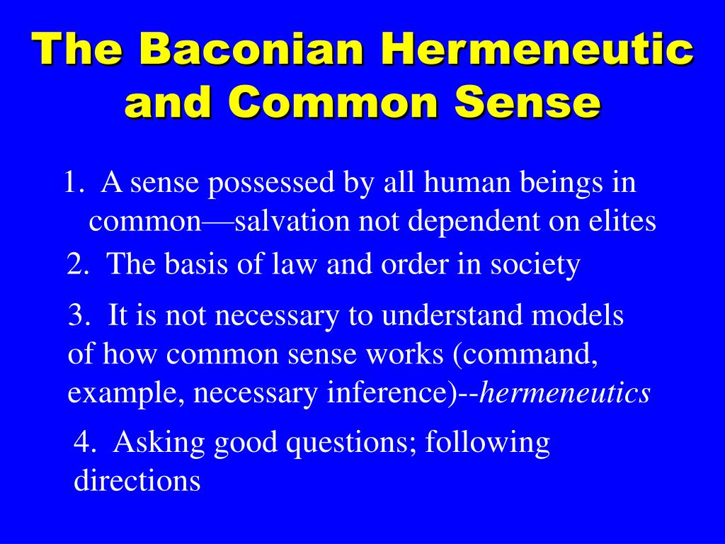 The Baconian Hermeneutic