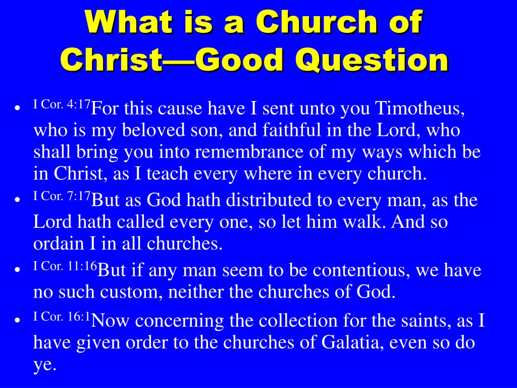 What is a Church of Christ—Good Question