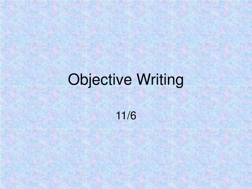 objective writing l.