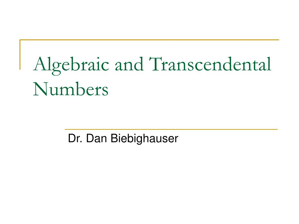 algebraic and transcendental numbers l.