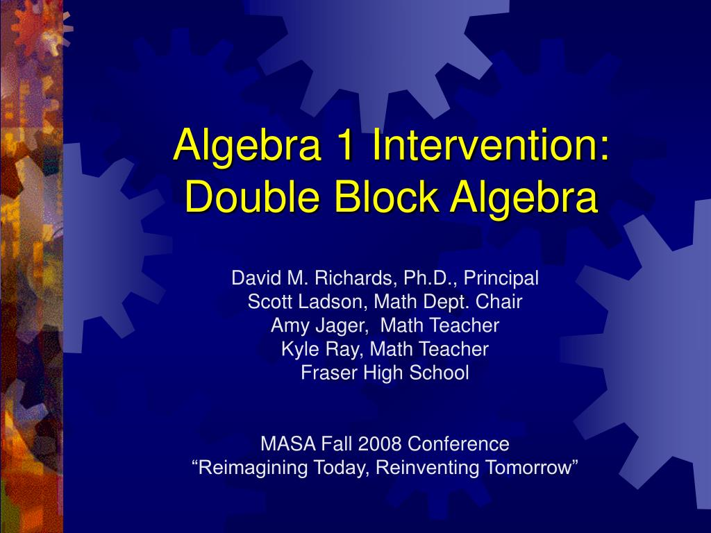 algebra 1 intervention double block algebra l.