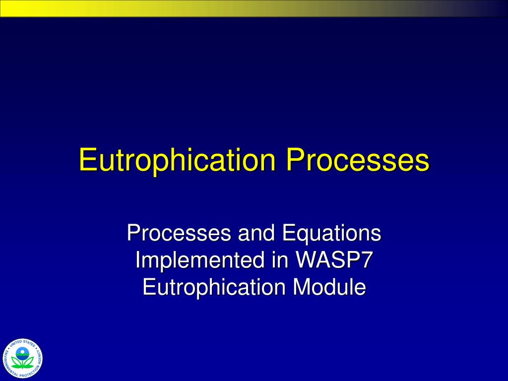eutrophication processes l.