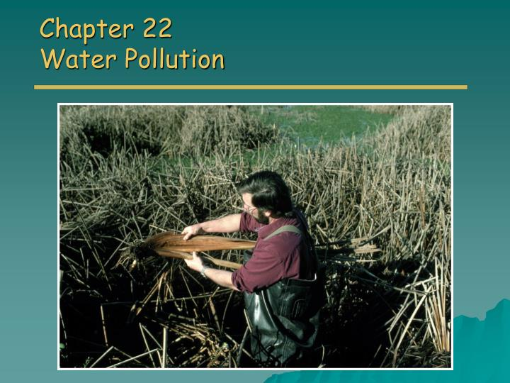 chapter 22 water pollution n.