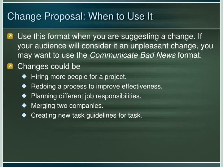 Change proposal when to use it