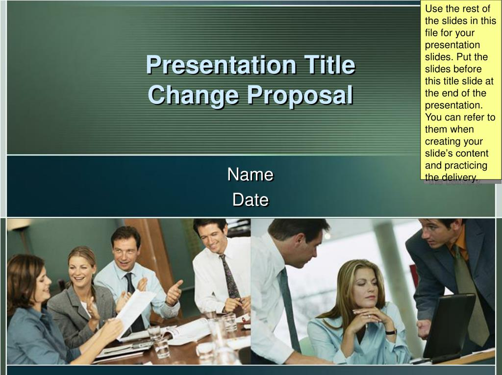 Use the rest of the slides in this file for your presentation slides. Put the slides before this title slide at the end of the presentation. You can refer to them when creating your slide's content and practicing the delivery.
