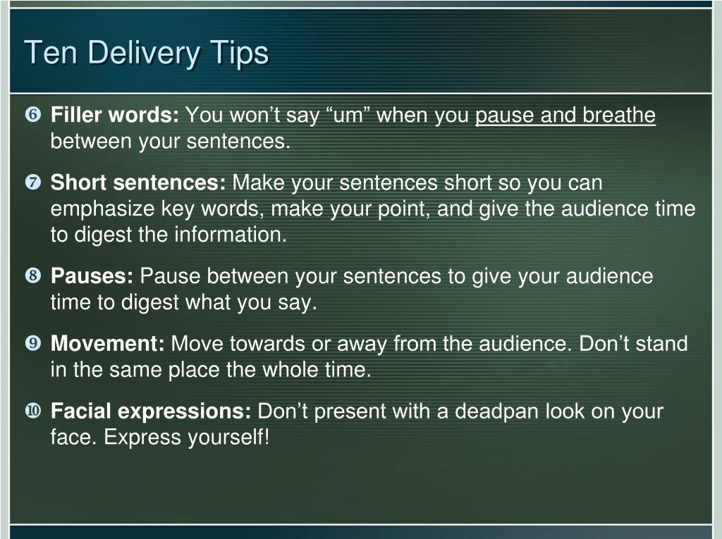 Ten Delivery Tips