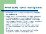 home study social investigation