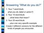answering what do you do